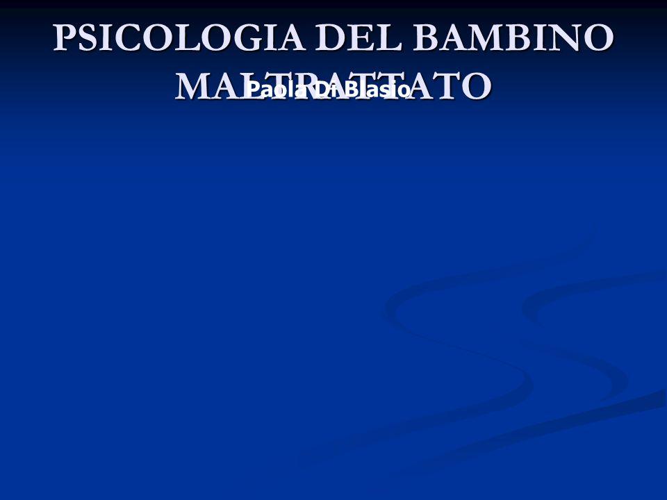 PSICOLOGIA DEL BAMBINO MALTRATTATO