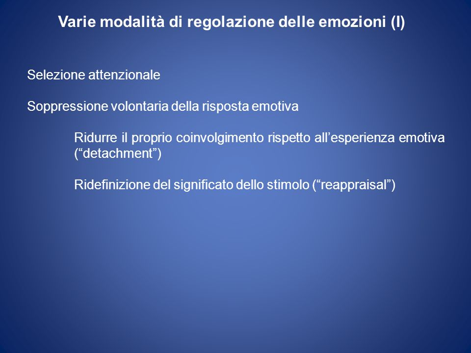 Varie modalità di regolazione delle emozioni (I)