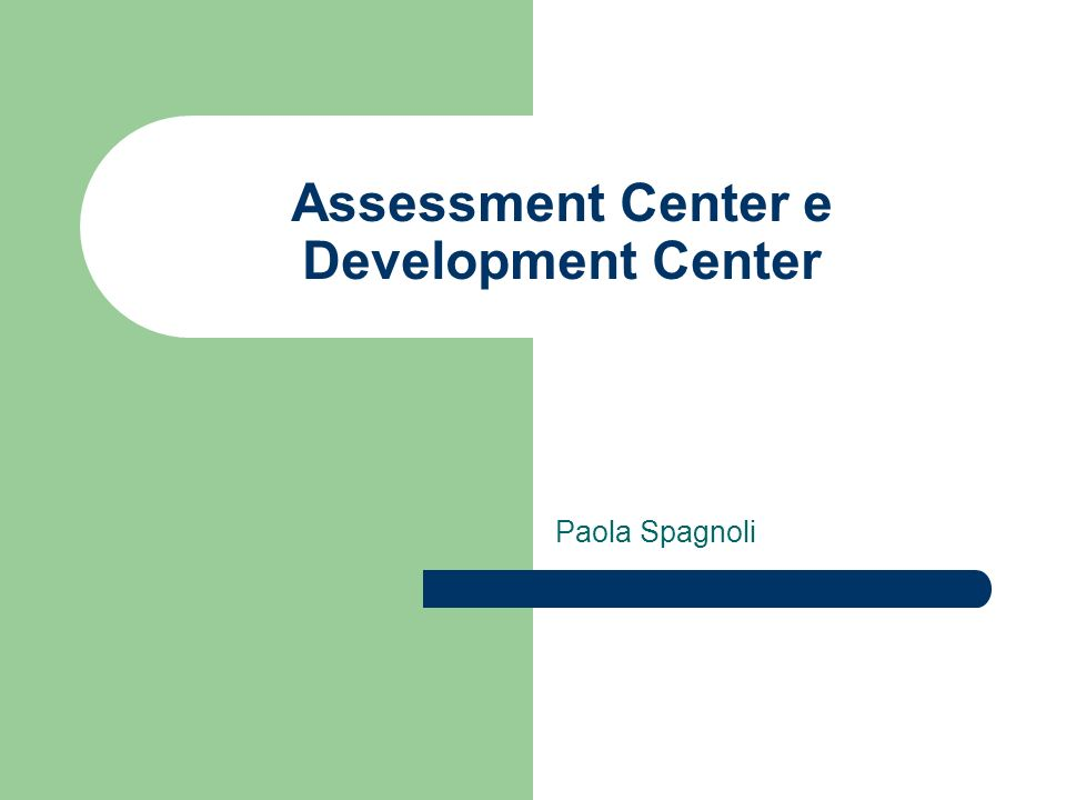 Assessment Center e Development Center