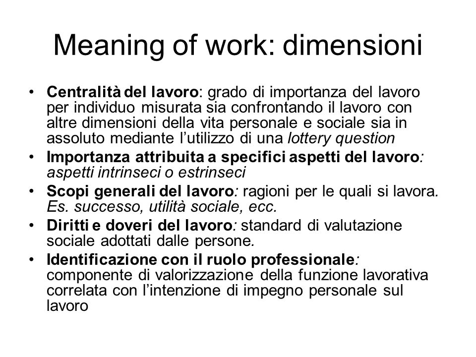 Meaning of work: dimensioni