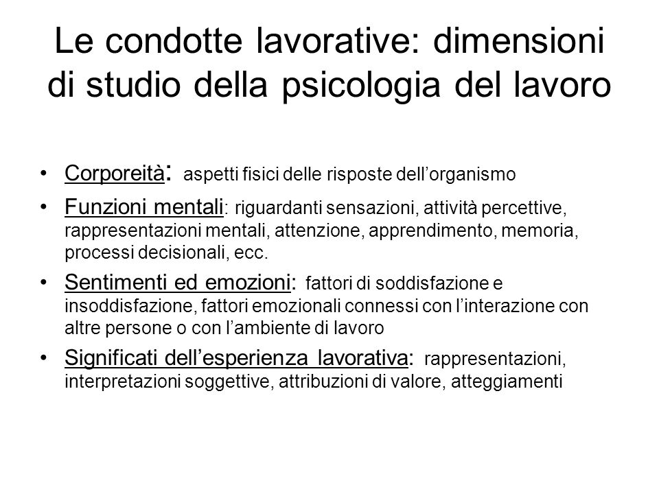 Le condotte lavorative: dimensioni di studio della psicologia del lavoro