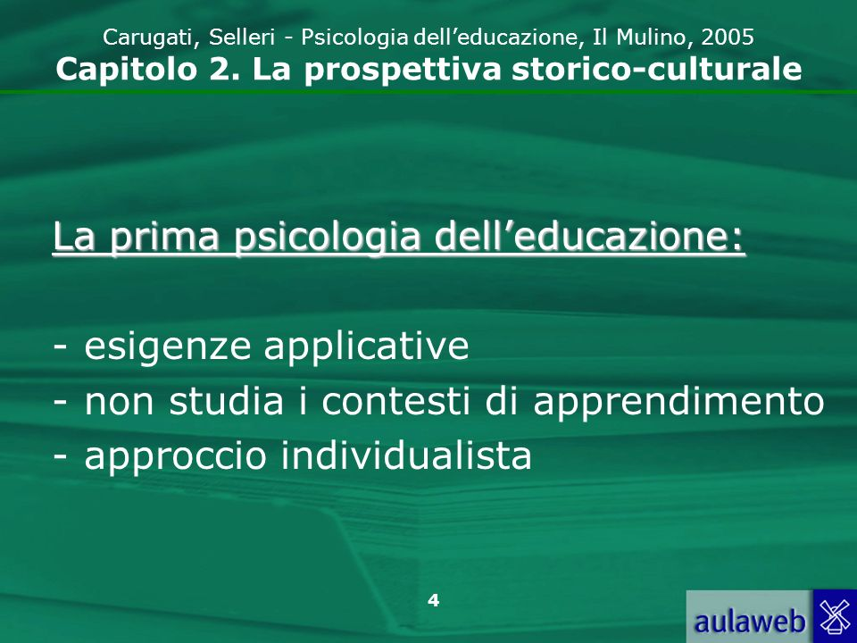 La prima psicologia dell'educazione: esigenze applicative