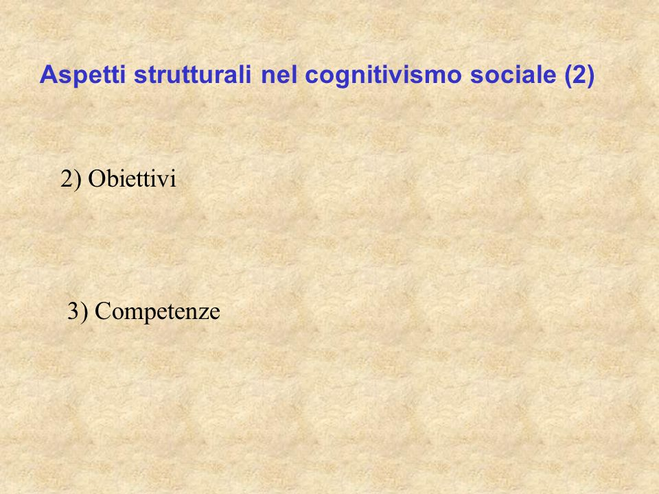 Aspetti strutturali nel cognitivismo sociale (2)