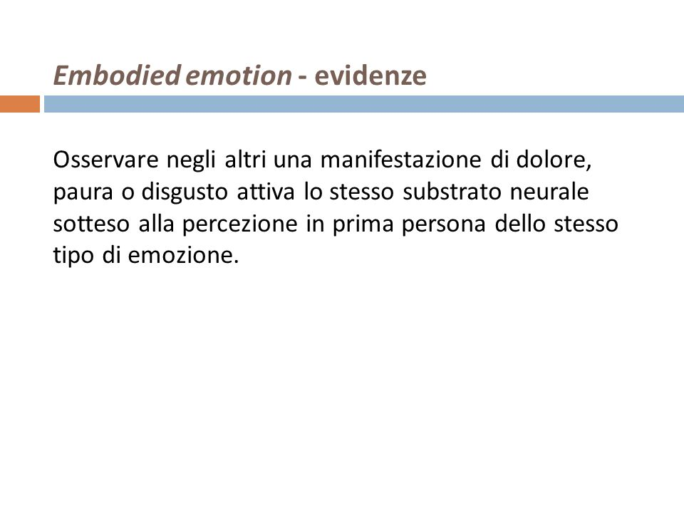 Embodied emotion - evidenze