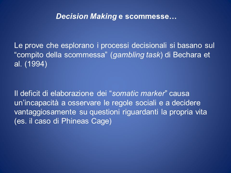 Decision Making e scommesse…