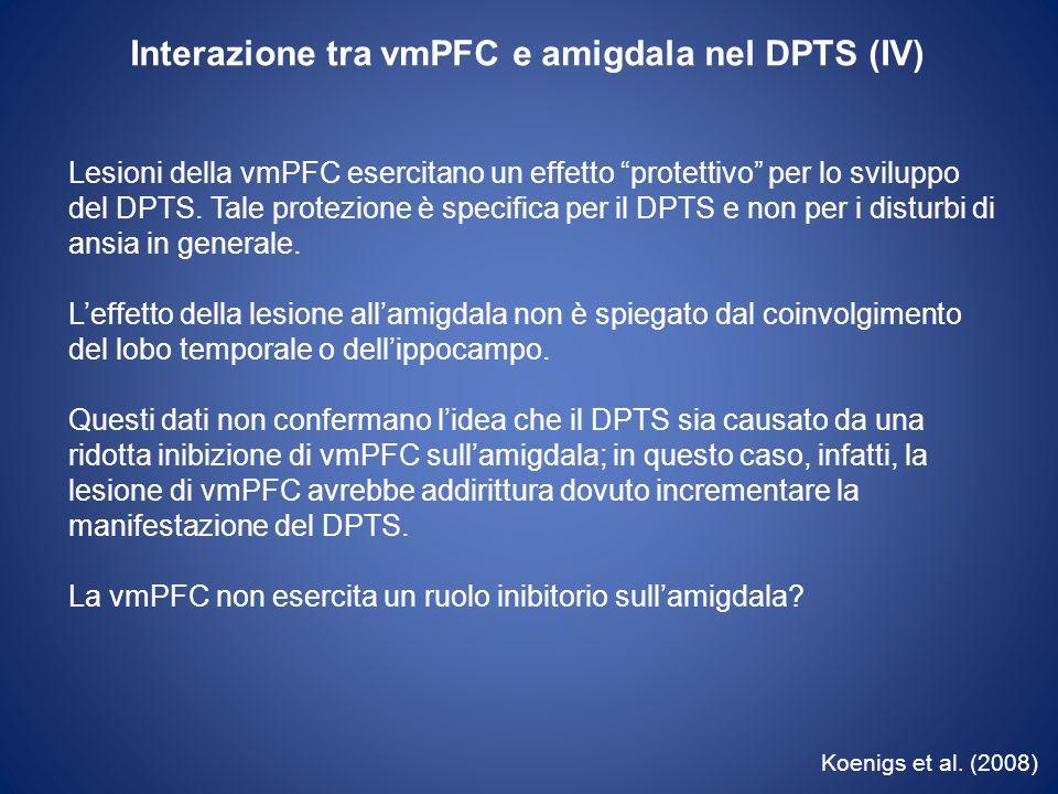 Interazione tra vmPFC e amigdala nel DPTS (IV)