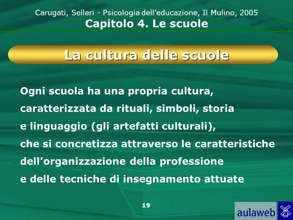 La cultura delle scuole