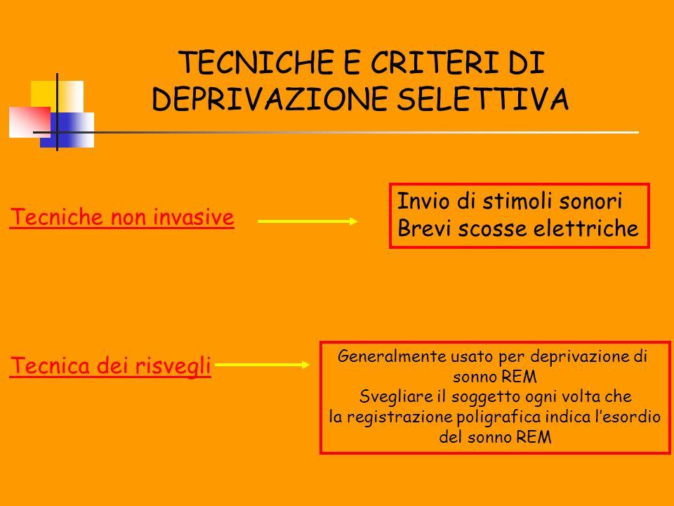 TECNICHE E CRITERI DI DEPRIVAZIONE SELETTIVA