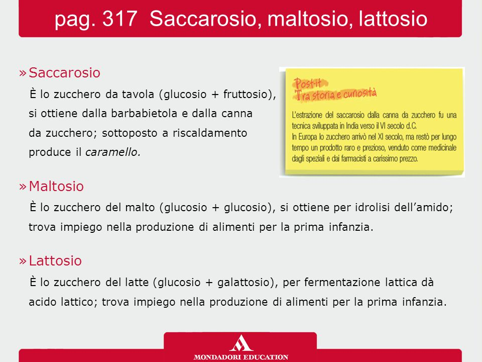 pag. 317 Saccarosio, maltosio, lattosio