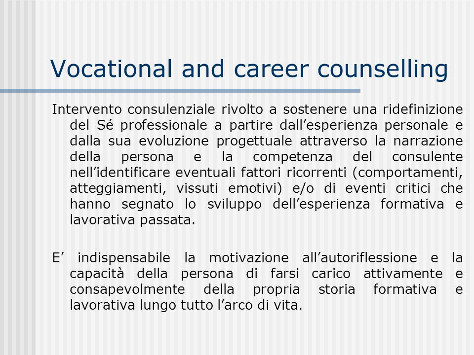 Vocational and career counselling