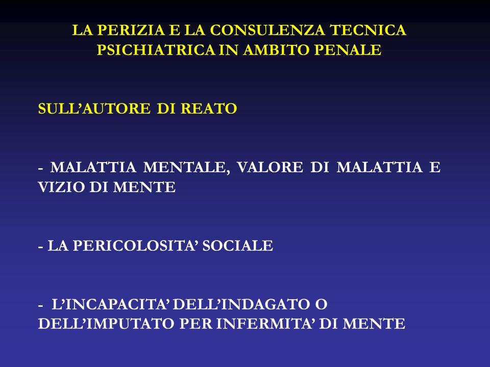 LA PERIZIA E LA CONSULENZA TECNICA PSICHIATRICA IN AMBITO PENALE