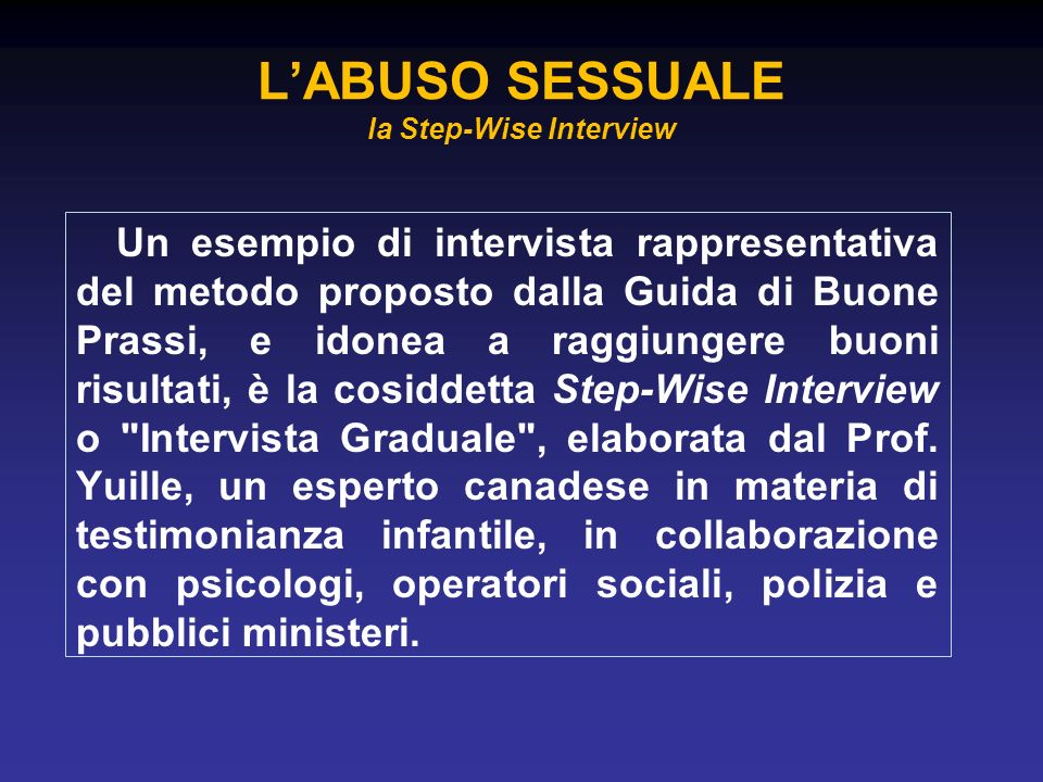 L'ABUSO SESSUALE la Step-Wise Interview