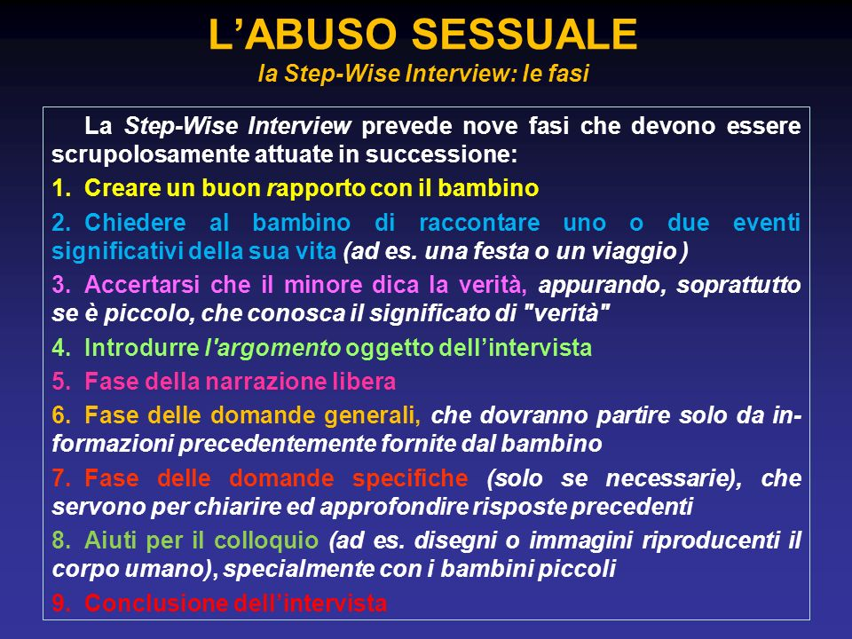 L'ABUSO SESSUALE la Step-Wise Interview: le fasi
