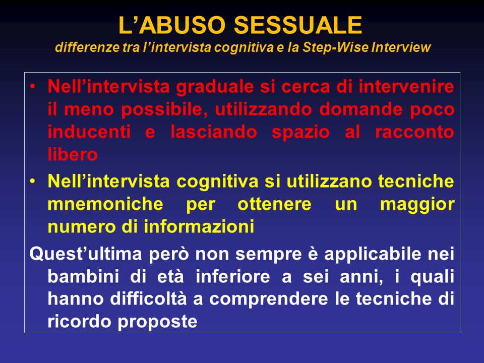 L'ABUSO SESSUALE differenze tra l'intervista cognitiva e la Step-Wise Interview