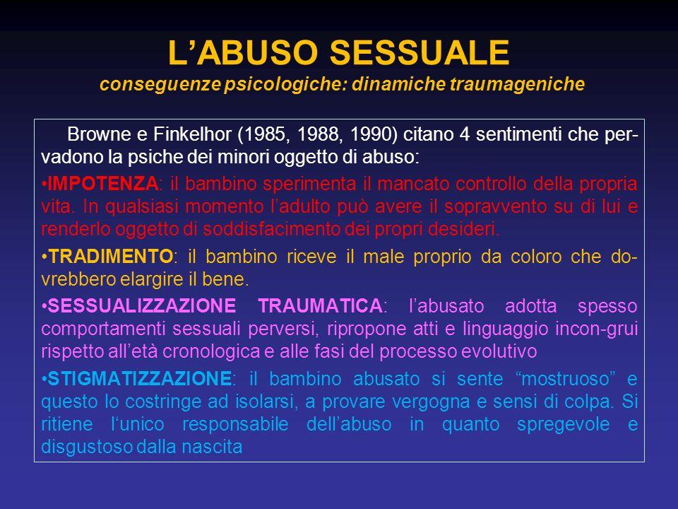 L'ABUSO SESSUALE conseguenze psicologiche: dinamiche traumageniche