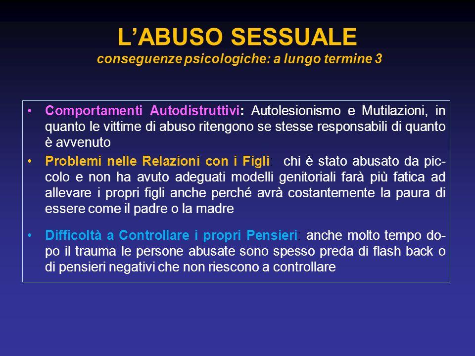 L'ABUSO SESSUALE conseguenze psicologiche: a lungo termine 3