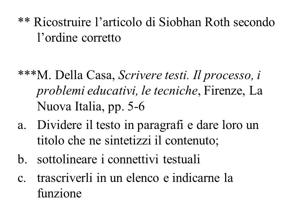 ** Ricostruire l'articolo di Siobhan Roth secondo l'ordine corretto