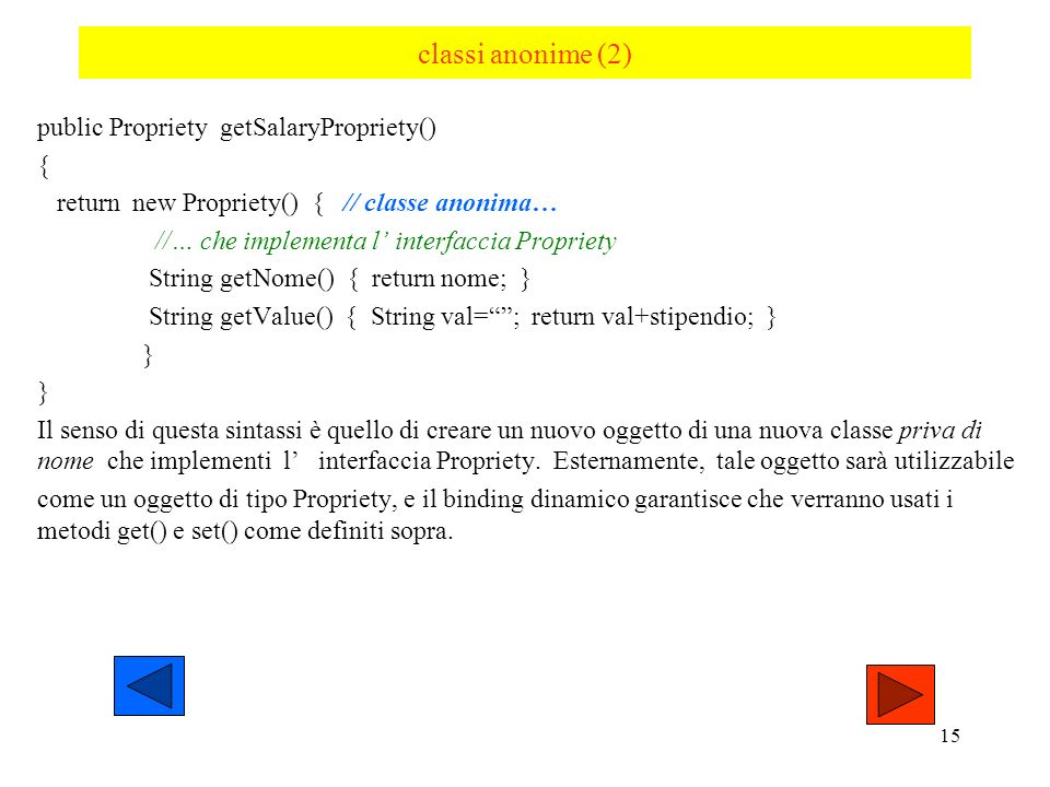 classi anonime (2) public Propriety getSalaryPropriety() {