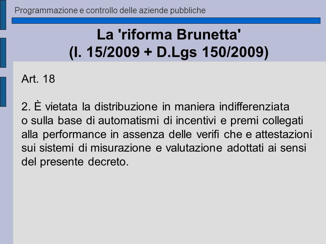 La riforma Brunetta (l. 15/2009 + D.Lgs 150/2009)