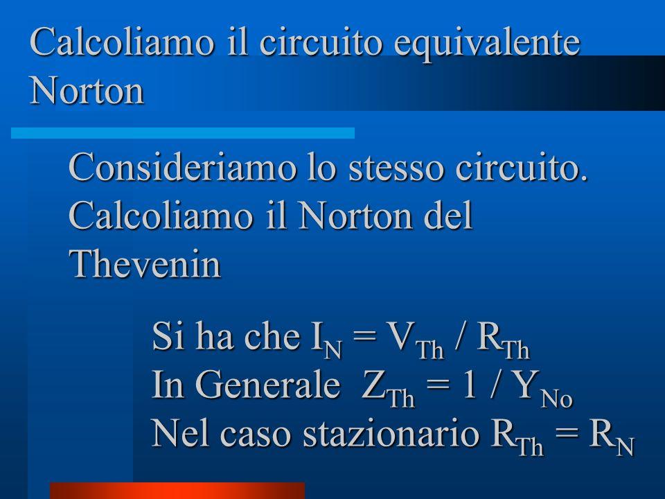 Calcoliamo il circuito equivalente Norton