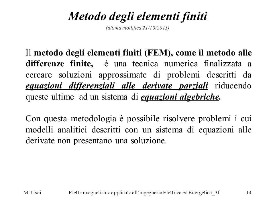 Metodo degli elementi finiti (ultima modifica 21/10/2011)
