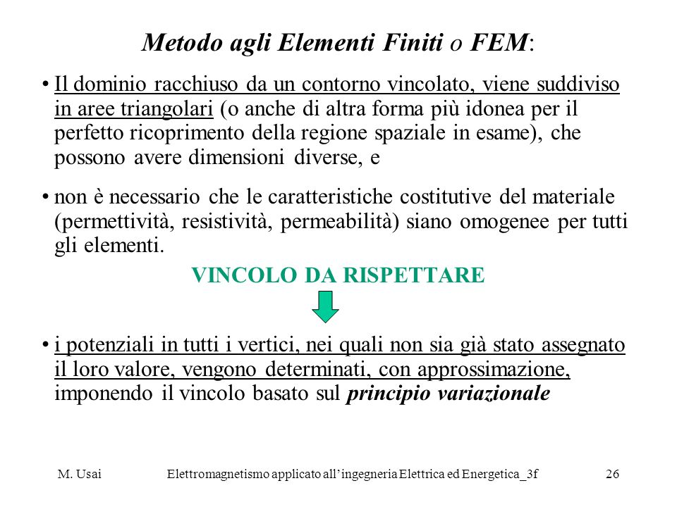 Metodo agli Elementi Finiti o FEM: