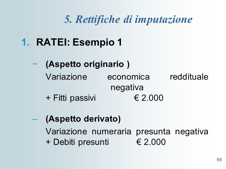 5. Rettifiche di imputazione