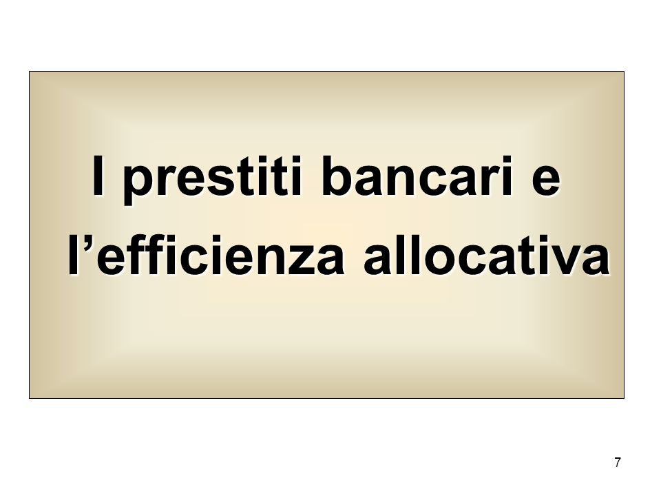 I prestiti bancari e l'efficienza allocativa