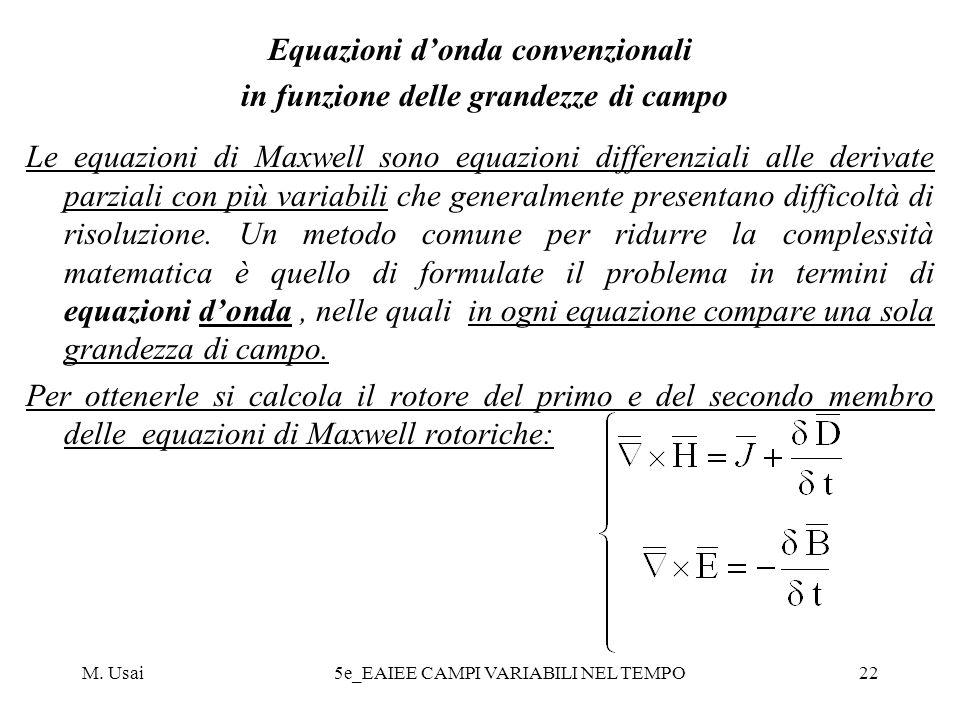 Equazioni d'onda convenzionali in funzione delle grandezze di campo