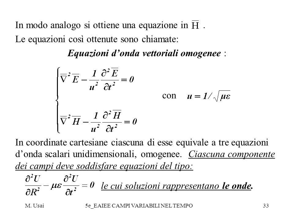 In modo analogo si ottiene una equazione in .