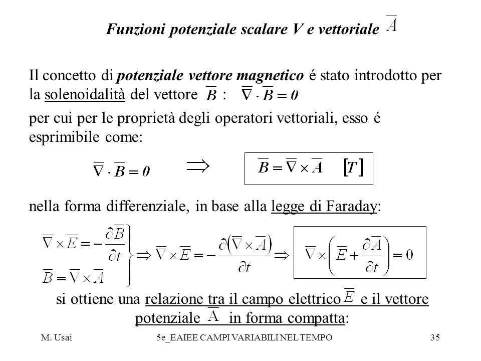 Funzioni potenziale scalare V e vettoriale