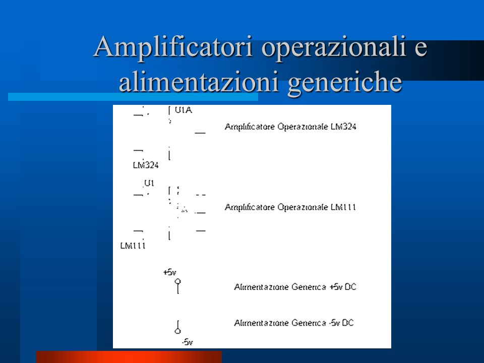 Amplificatori operazionali e alimentazioni generiche