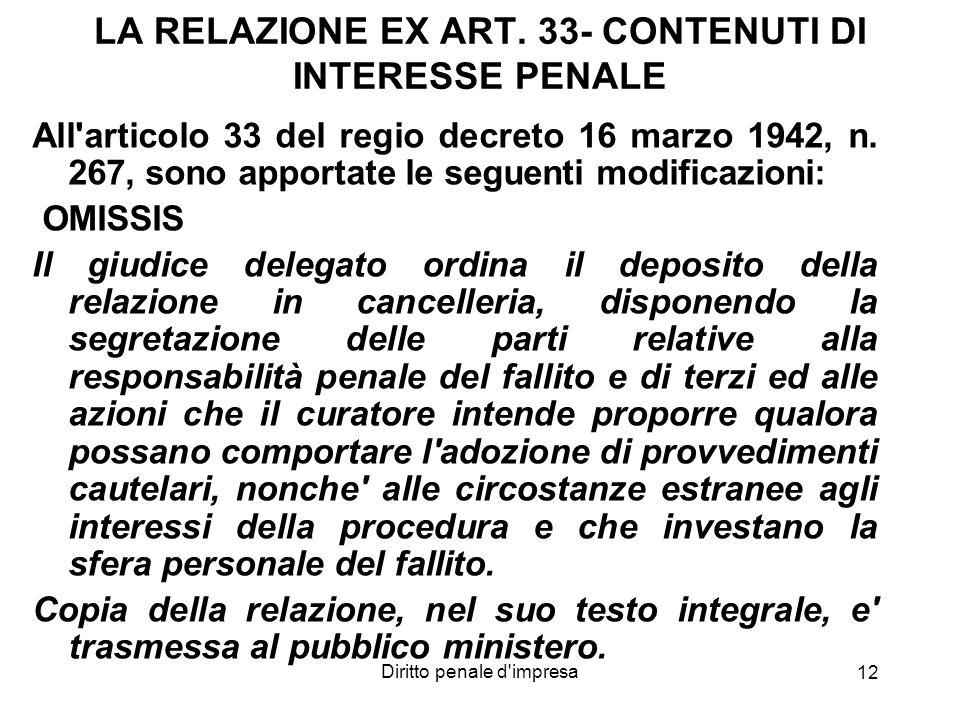LA RELAZIONE EX ART. 33- CONTENUTI DI INTERESSE PENALE