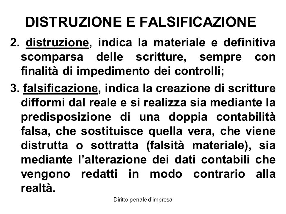DISTRUZIONE E FALSIFICAZIONE