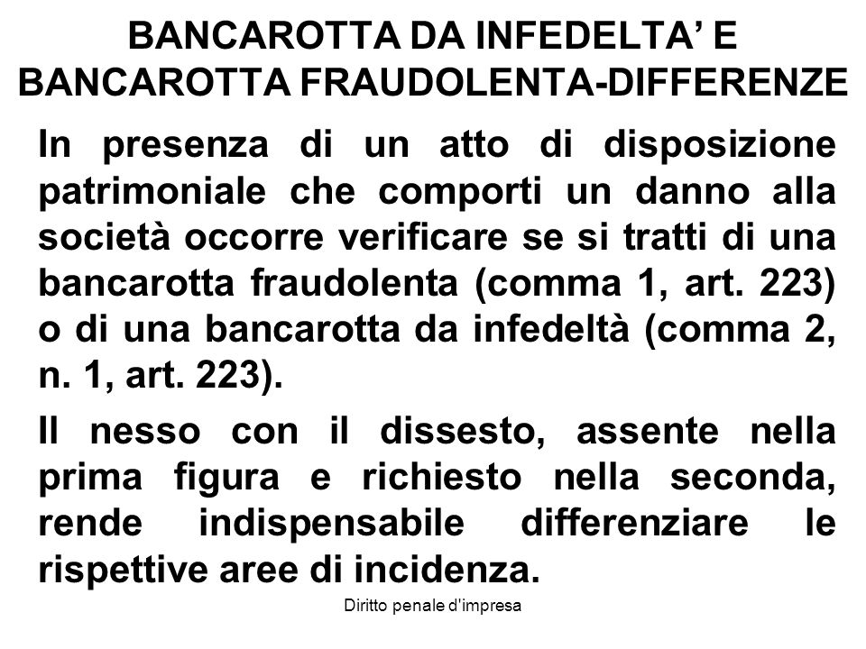 BANCAROTTA DA INFEDELTA' E BANCAROTTA FRAUDOLENTA-DIFFERENZE