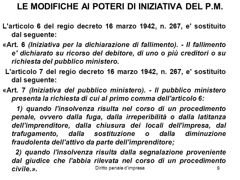 LE MODIFICHE AI POTERI DI INIZIATIVA DEL P.M.