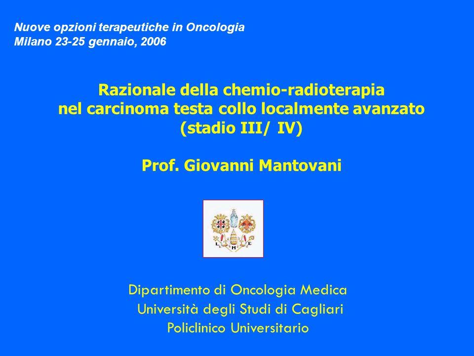 Razionale della chemio-radioterapia Prof. Giovanni Mantovani