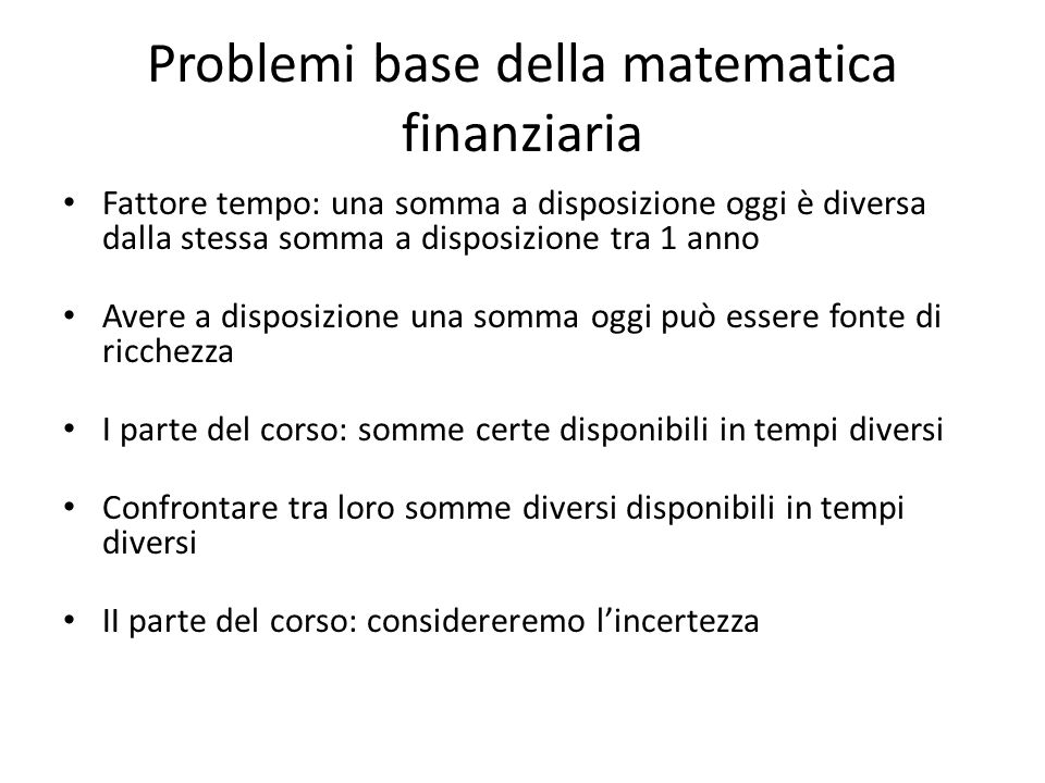 Problemi base della matematica finanziaria