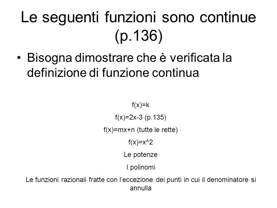 Le seguenti funzioni sono continue (p.136)