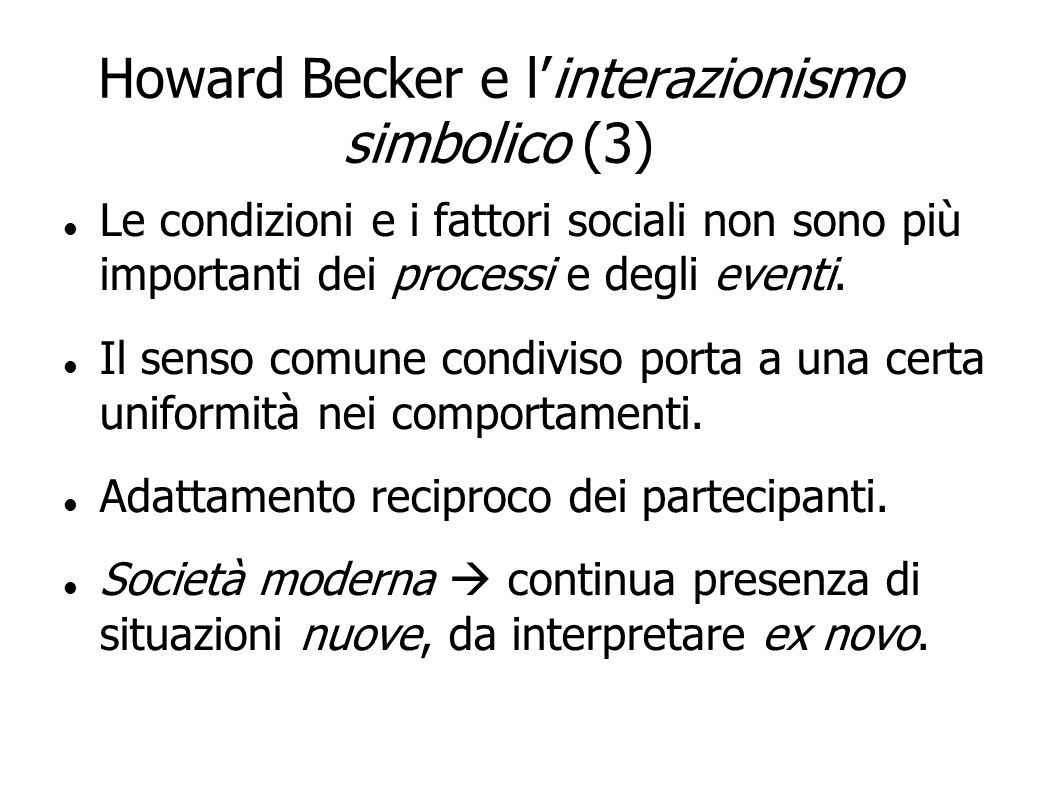 Howard Becker e l'interazionismo simbolico (3)‏