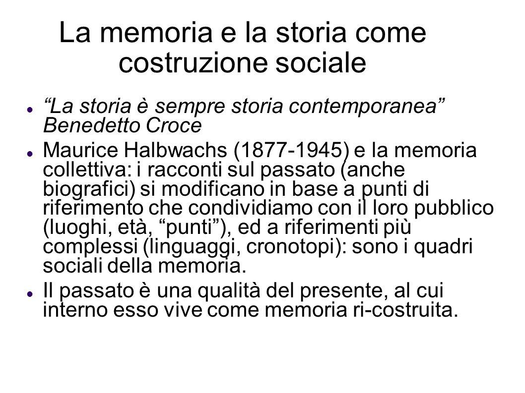La memoria e la storia come costruzione sociale