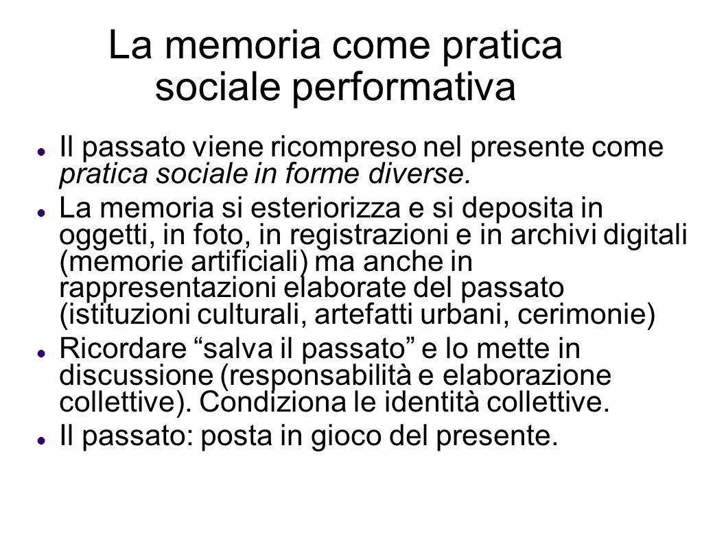 La memoria come pratica sociale performativa