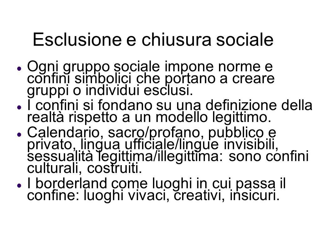 Esclusione e chiusura sociale