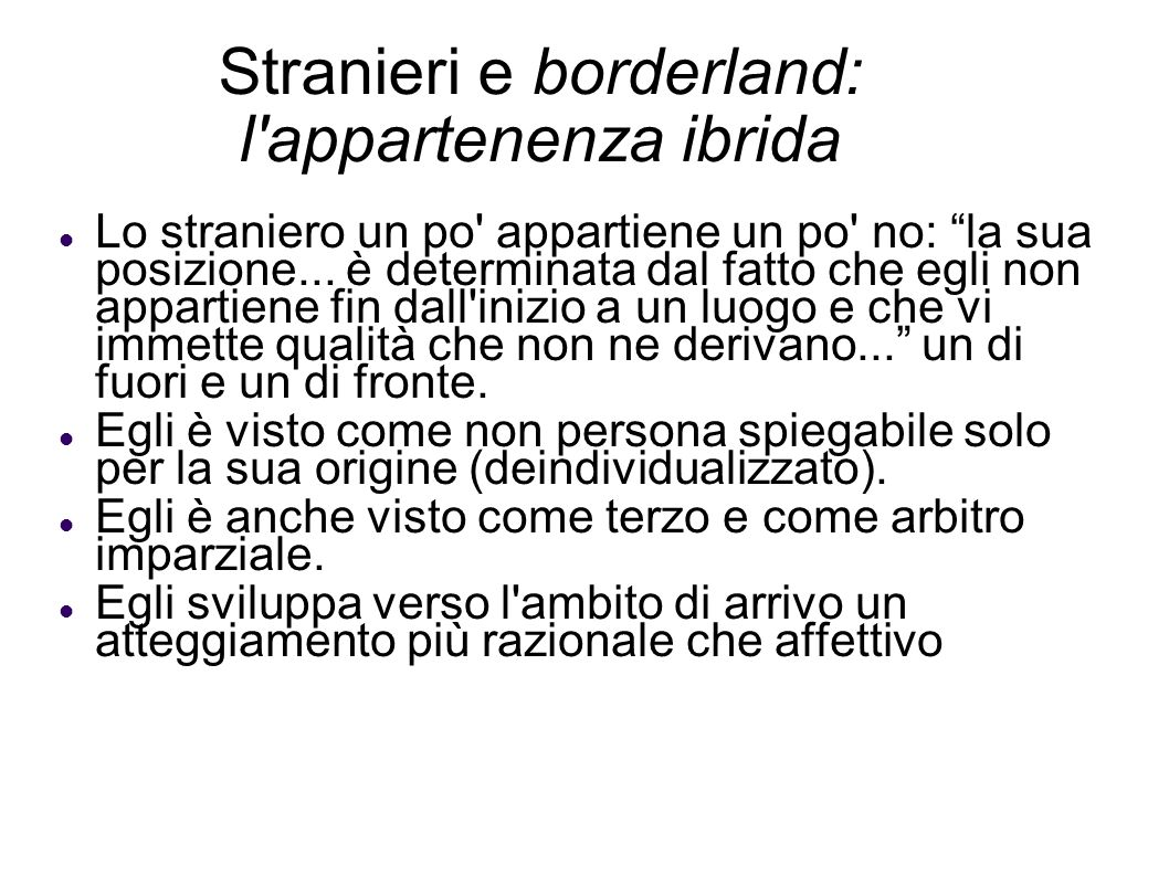 Stranieri e borderland: l appartenenza ibrida