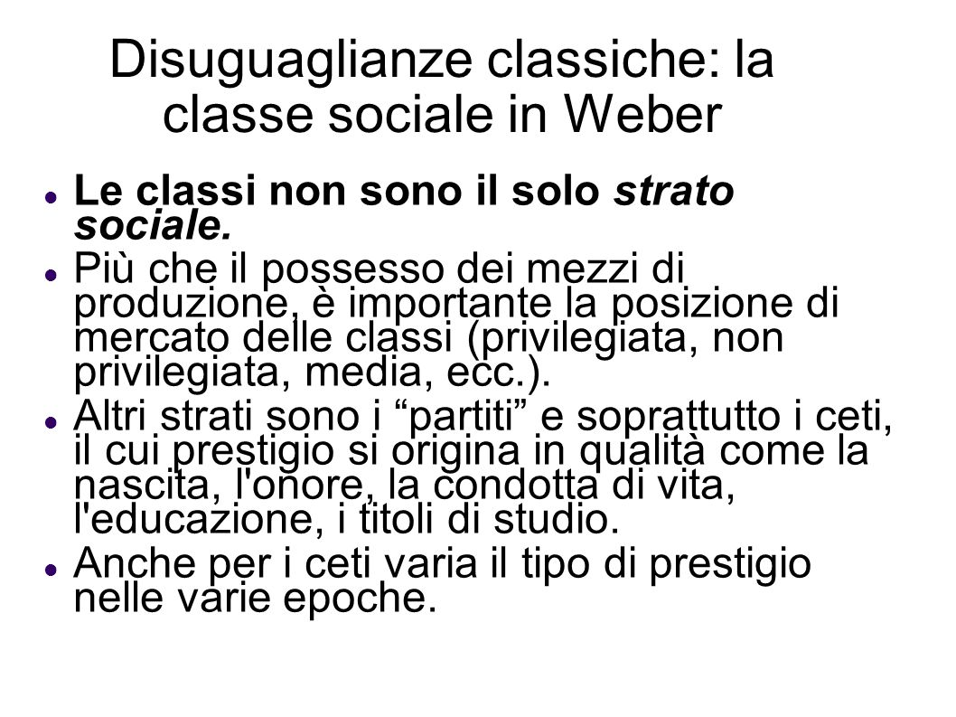 Disuguaglianze classiche: la classe sociale in Weber