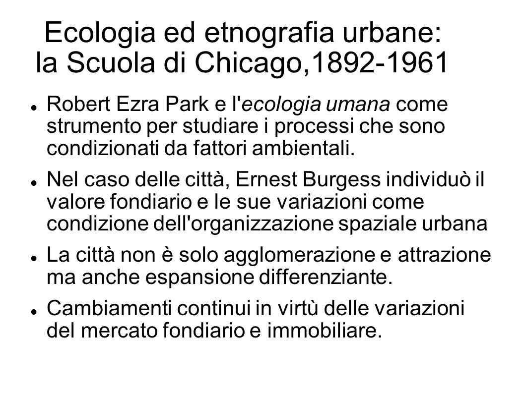 Ecologia ed etnografia urbane: la Scuola di Chicago,1892-1961
