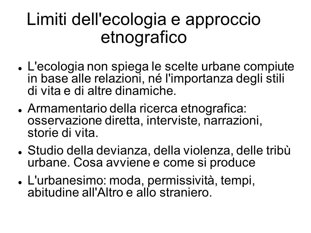 Limiti dell ecologia e approccio etnografico