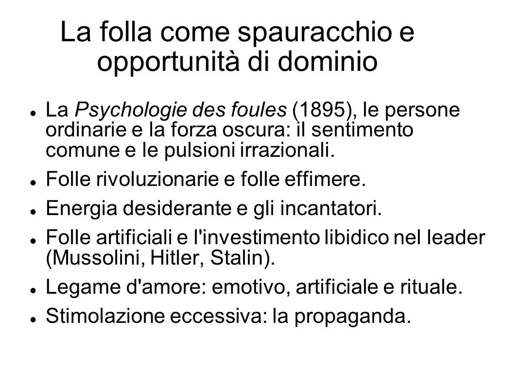 La folla come spauracchio e opportunità di dominio