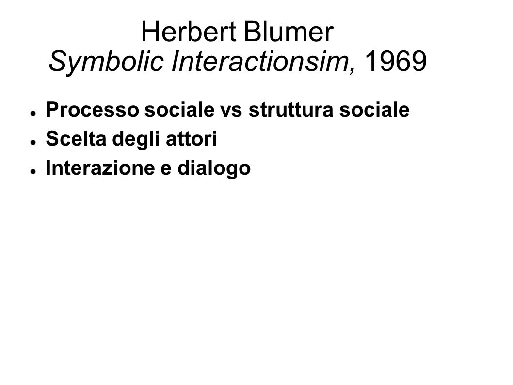 Herbert Blumer Symbolic Interactionsim, 1969