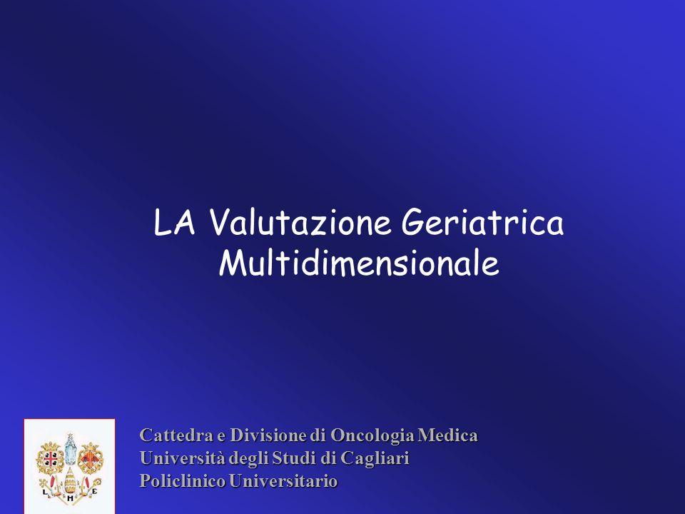 LA Valutazione Geriatrica Multidimensionale